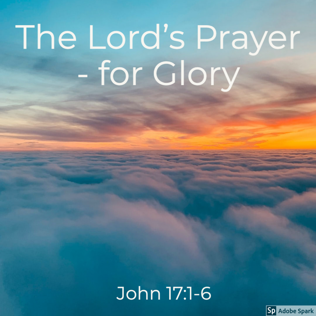 The Lord's Prayer - for Glory